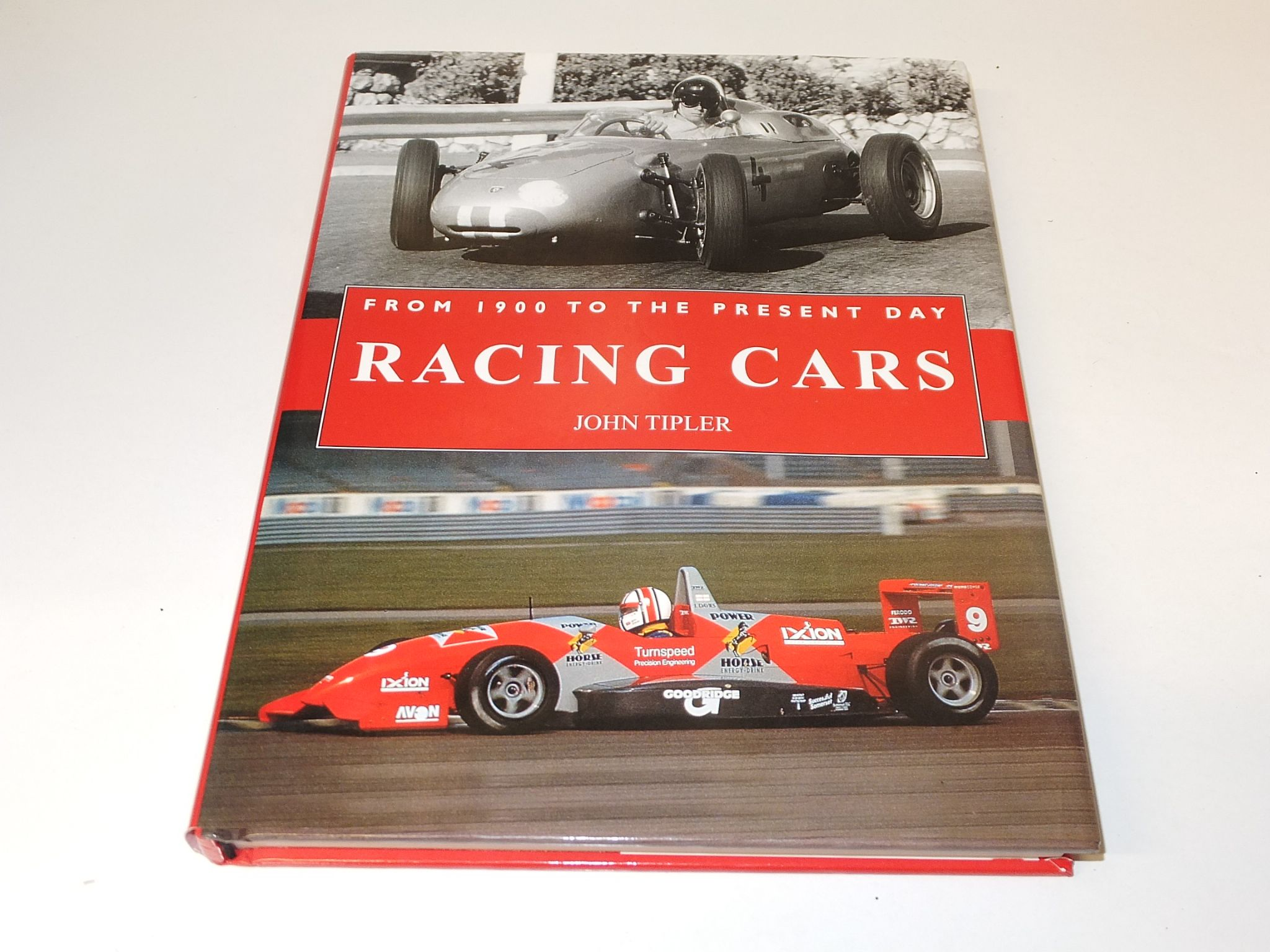 RACING CARS From 1900 To The Present Day (Tipler 2005)